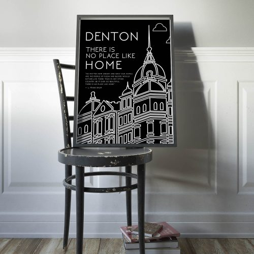 No Place Like Denton Print